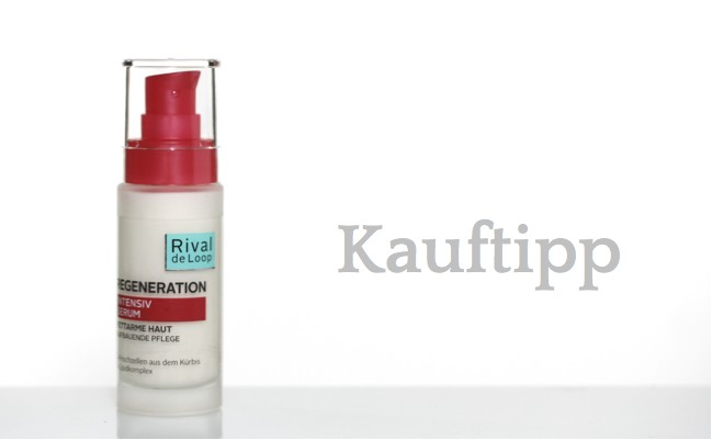 Kauftipp: Rival de Loop Regenerations Serum