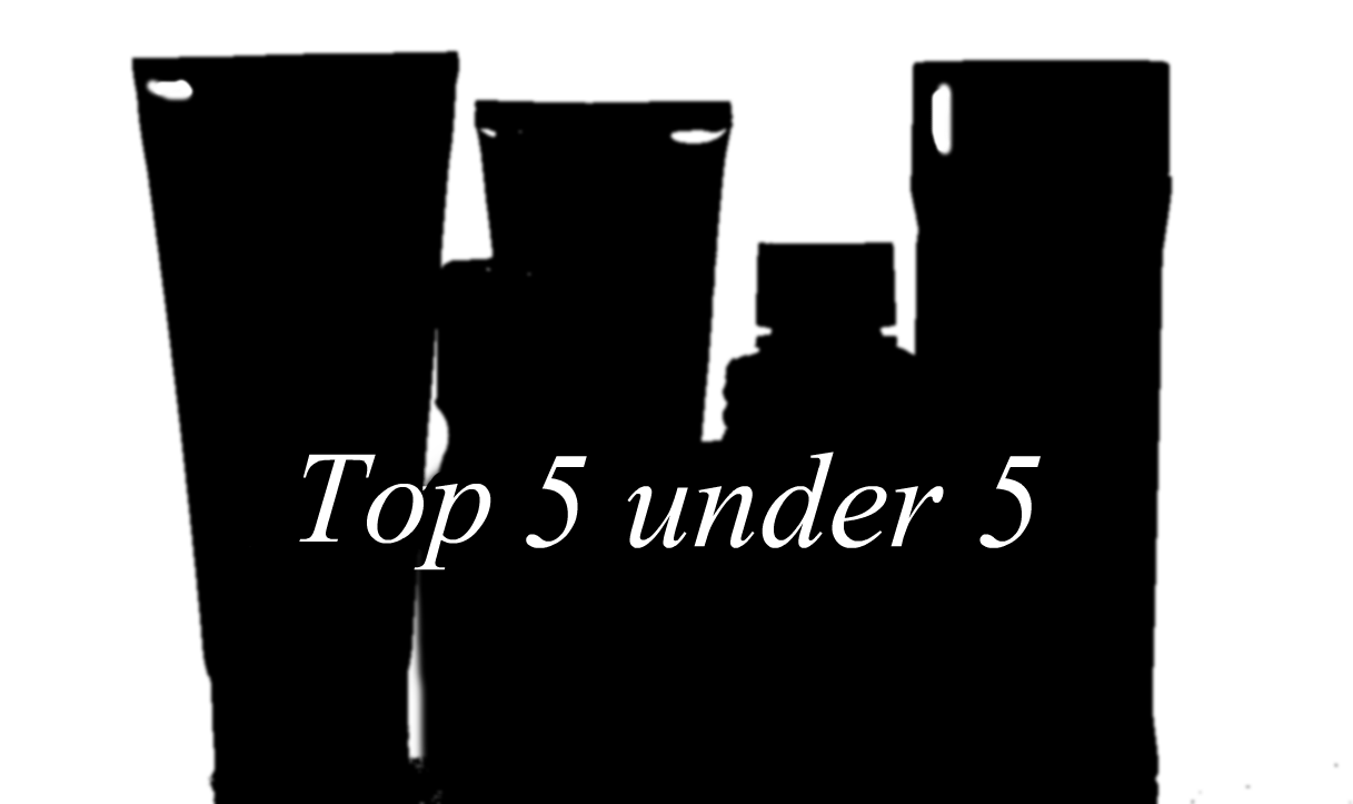 TAG Top 5 under 5 skincare products
