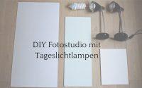 DIY Fotostudio und Fotolampen für Produktfotografie