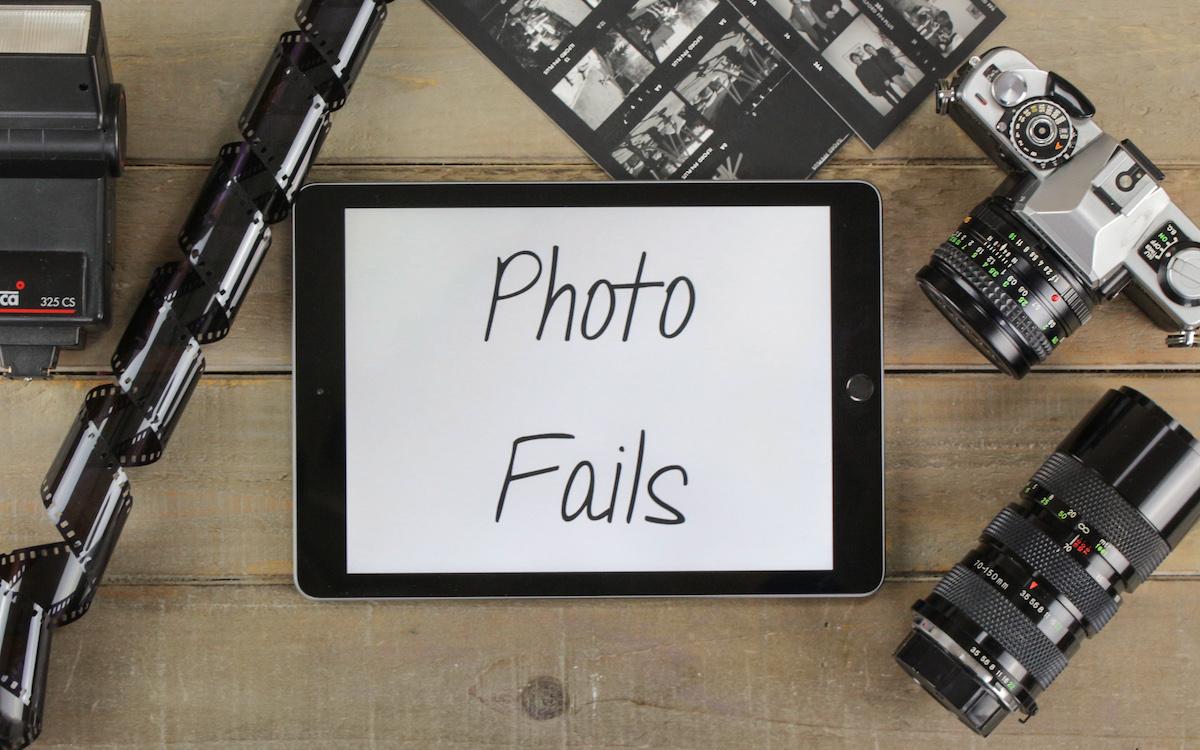 Photo Fails: Bilder, die es (bis jetzt) nicht auf den Blog geschafft haben